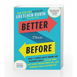 Better Than Before by Gretchen Rubin Book-9781444769012