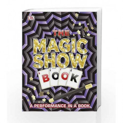 The Magic Show Book (Dk) by DK Book-9780241251133