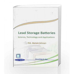 Lead Storage Batteries by P. G. Balakrishnan Book-9788183713986