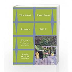 Best American Poetry 2017 (The Best American Poetry series) by David Lehman Book-9781501127755