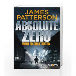 Absolute Zero (Bookshots) by James Patterson Book-9781786531780