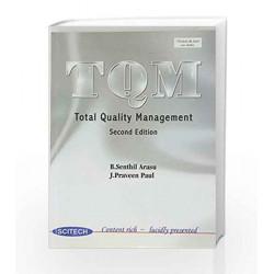 Total Quality Management by B. Senthil Arasu Book-9788183715782