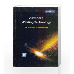Advanced Welding Technology by Islam Nawaz Ali Hasan Book-9788183717199