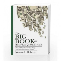Big Book of Business Quotations by Roberts, Johnnie L. Book-9781632205919