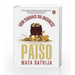 Paiso: How Sindhis Do Business by Maya Bathija Book-9780143427773