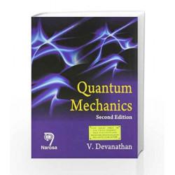Quantum Mechanics. 2/e by V. Devanathan Book-9788184870657