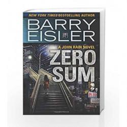 Zero Sum (A John Rain Novel) by Barry Eisler Book-9781477824467
