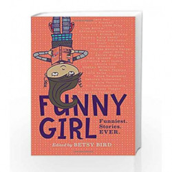 Funny Girl by Betsy Bird Book-9780451477316