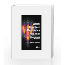 Visual Quantum Mechanics (With CD) by Bernd Thaller Book-9788184892390