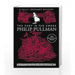 The Ruby in the Smoke (A Sally Lockhart Mystery) by Philip Pullman Book-9781407154190