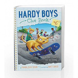 A Skateboard Cat-astrophe (Hardy Boys Clue Book) by Franklin w. Dixon Book-9781481488693