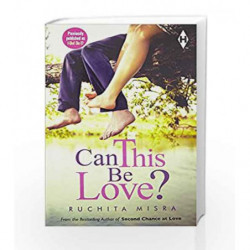 Can This Be Love? by Ruchita Misra Book-9789352643875