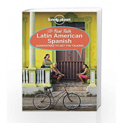 Fast Talk Latin American Spanish (Phrasebook) by Lonely Planet Book-9781741791150