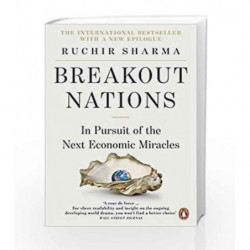 Breakout Nations: In Pursuit of the Next Economic Miracles by Ruchir Sharma Book-9780241957813