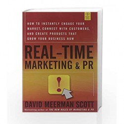 Real-Time Marketing and PR by David Meerman Scott Book-9788126533633