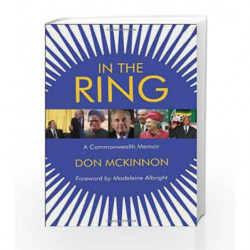 In the Ring: A Commonwealth Memoir by Don Mckinnon Book-9781908739261