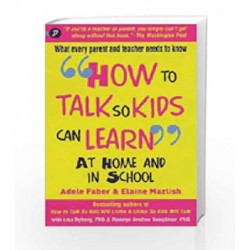 How to Talk So Kids Can Learn by FABER  ADELE Book-9781848120464