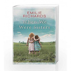 When We Were Sisters by Emilie Richards Book-9781848456631