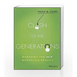 Clash of the Generations: Managing the New Workplace Reality by Valerie M. Grubb Book-9788126566945