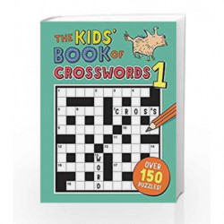 The Kids' Book of Crosswords 1 by Gareth Moore Book-9781780554419