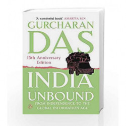 India Unbound: from Independence to the Global Information age by Gurcharan Das Book-