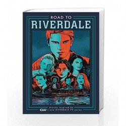 Road to Riverdale by Mark Waid Book-9781682559727