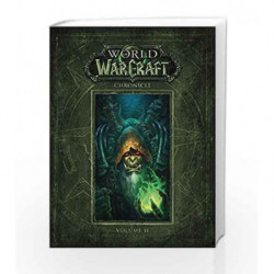 World of Warcraft Chronicle Volume 2 by BLIZZARD ENTERTAINMENT Book-9781616558468