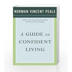 A Guide to Confident Living by PEALE NORMAN VINCENT Book-9780743234870