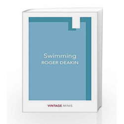 Swimming (Vintage Minis) by Roger Deakin Book-9781784872762
