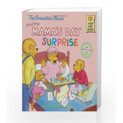The Berenstain Bears and the Mama's Day Surprise (First Time Books(R)) by Stan Berenstain Book-9780375811326