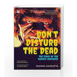 Don't Disturb the Dead: The Story of the Ramsay Brothers by Shamya Dasgupta Book-9789352644308