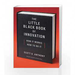 The Little Black Book of Innovation, With a New Preface: How It Works, How to Do It by Scott D. Anthony Book-9781633693401