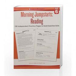 Morning Jumpstarts: Reading Grade 6 by Martin Lee , Marcia Miller Book-9789386313430
