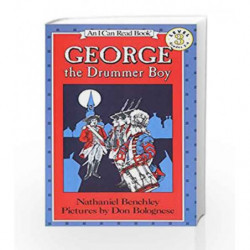 George the Drummer Boy (I Can Read Level 3) by Nathaniel Benchley Book-9780064441063