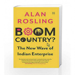 Boom Country: The New Wave of Indian Enterprise by Alan Rosling Book-9789351950806