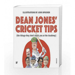 Dean Jones' Cricket Tips: The things They Don't Teach You at the Academy by Dean Jones Book-9789386224668