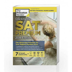 Cracking the SAT Premium Edition with 7 Practice Tests, 2018 (College Test Preparation) by PRINCETON REVIEW Book-9780451487605