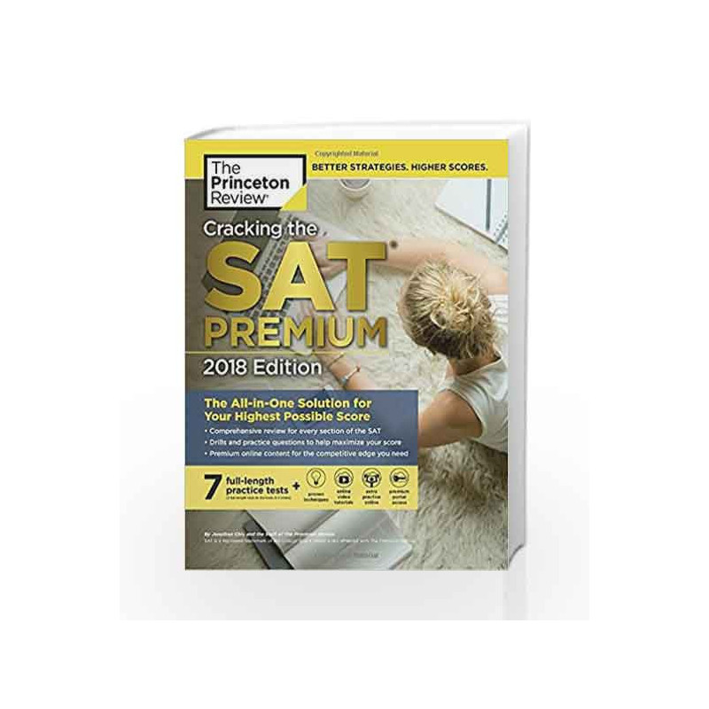 Cracking the SAT Premium Edition with 7 Practice Tests, 2018 (College Test  Preparation) by PRINCETON REVIEW-Buy Online Cracking the SAT Premium