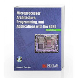 Microprocessor Architecture, Programming and Applications with the 8085 6/e by Ramesh Gaonkar Book-9788187972884