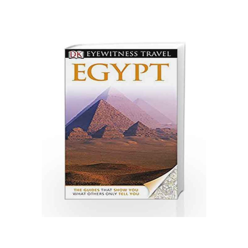 Dk Eyewitness Travel Guide Egypt By Na Buy Online Dk Eyewitness Travel Guide Egypt Book At Best Price In India Madrasshoppe Com