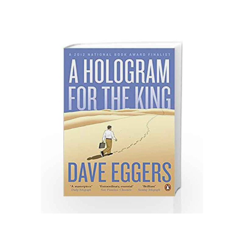 A Hologram for the King by Dave Eggers Book-9780241145869