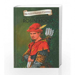 The Merry Adventures of Robinhood: Om Illustrated Classics by Howard Pyle Book-9789382607465