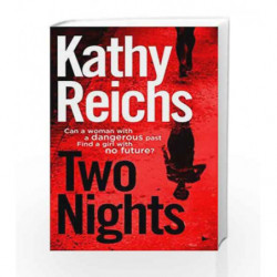 Two Nights by Kathy Reichs Book-9780434021123