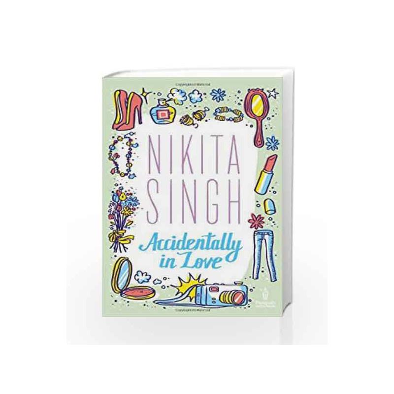 Accidentally In Love by Nikita Singh Book-9780143421641
