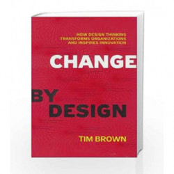Change by Design by Tim Brown Book-9780062337382