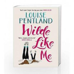 Wilde Like Me by Louise Pentland Book-9781785762949