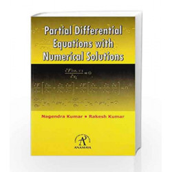 Partial Differential Equations With Numerical Solutions by Nagendra Kumar Book-9788189927110