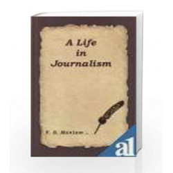 A Life In Journalism by V S Maniam Book-9788190844918