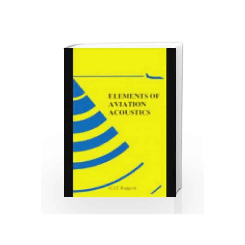 ELEMENTS OF AVIATION ACOUSTICS by Ruijgrok G.J.J. Book-9788190844932