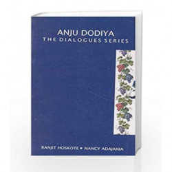 Anju Dodiya : The Dialogues Series by Ranjit Hoskote Book-9788179916346
